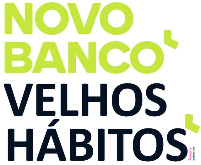 novo banco, velhos hábitos