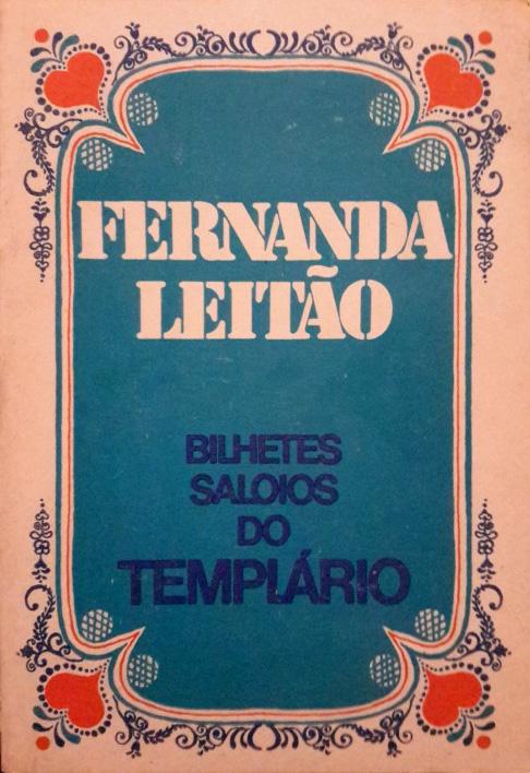 Fernanda Leitão - Bilhetes Saloios do Templário